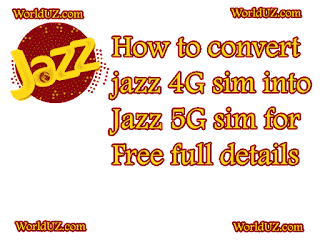How to convert Jazz sim into jazz 5G free