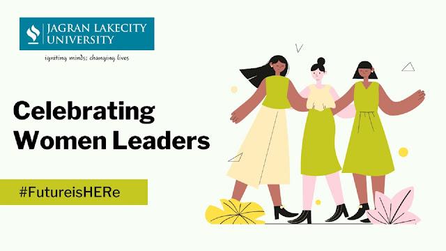 #FutureisHERe ; JLU celebrates WOMEN LEADERS OF THE FUTURE