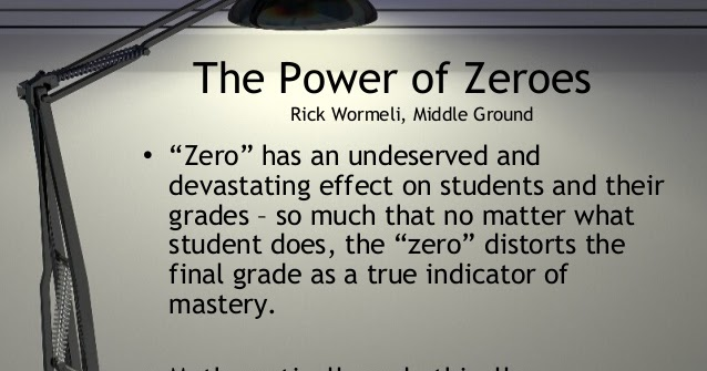 A Principal's Reflections: The Problem With Zeros