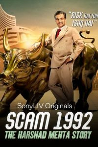 Scam 1992 – The Harshad Mehta Story (Season 1) Hindi Complete SonyLiv WEB Series 480p | 720p WEB-DL