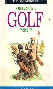 P. G. Wodehouse - Kuolemattomia golf-tarinoita