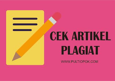 Cara Cek Artikel Plagiat