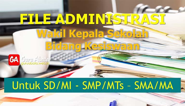 File Administrasi Wakil Kepala Sekolah Bidang Kesiswaan SD, SMP, SMA