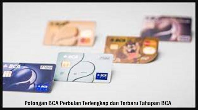 Potongan BCA Perbulan