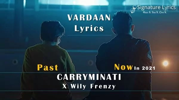 VARDAAN Lyrics - CARRYMINATI x Wily Frenzy