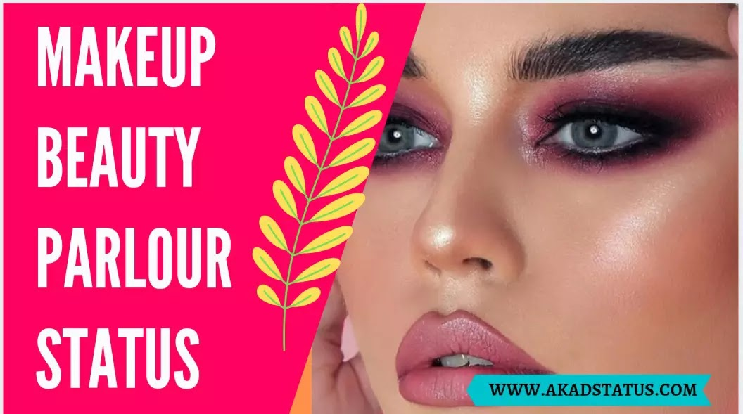 Beauty parlour quotes in hindi | Makeup status in hindi