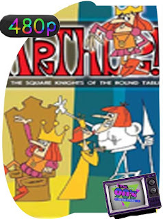 El Rey Arturo y los Caballeros de la Mesa Cuadrada Temporada 1 [480p] Latino [GoogleDrive] SilvestreHD