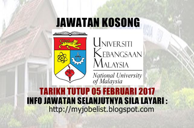 Jawatan Kosong Universiti Kebangsaan Malaysia (UKM) - 05 Februari 2017