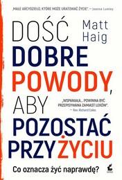 http://lubimyczytac.pl/ksiazka/4131307/dosc-dobre-powody-aby-pozostac-przy-zyciu