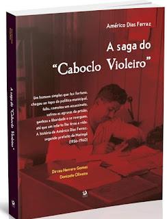 Livro retrata a história de Américo Dias Ferraz, segundo prefeito de Maringá