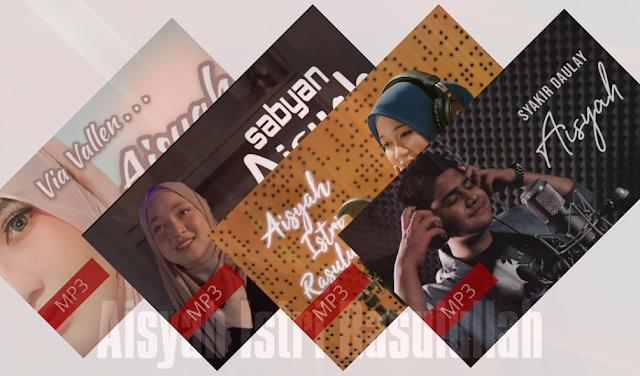 Download MP3 LAGU AISYAH ISTRI RASULULLAH