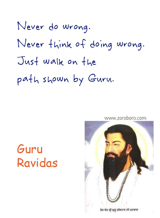Guru Ravidas Jayanti. Guru Ravidas Quotes. Guru Ravidas Words/Teachings. Guru Ravidas Images. Guru Ravidas Status