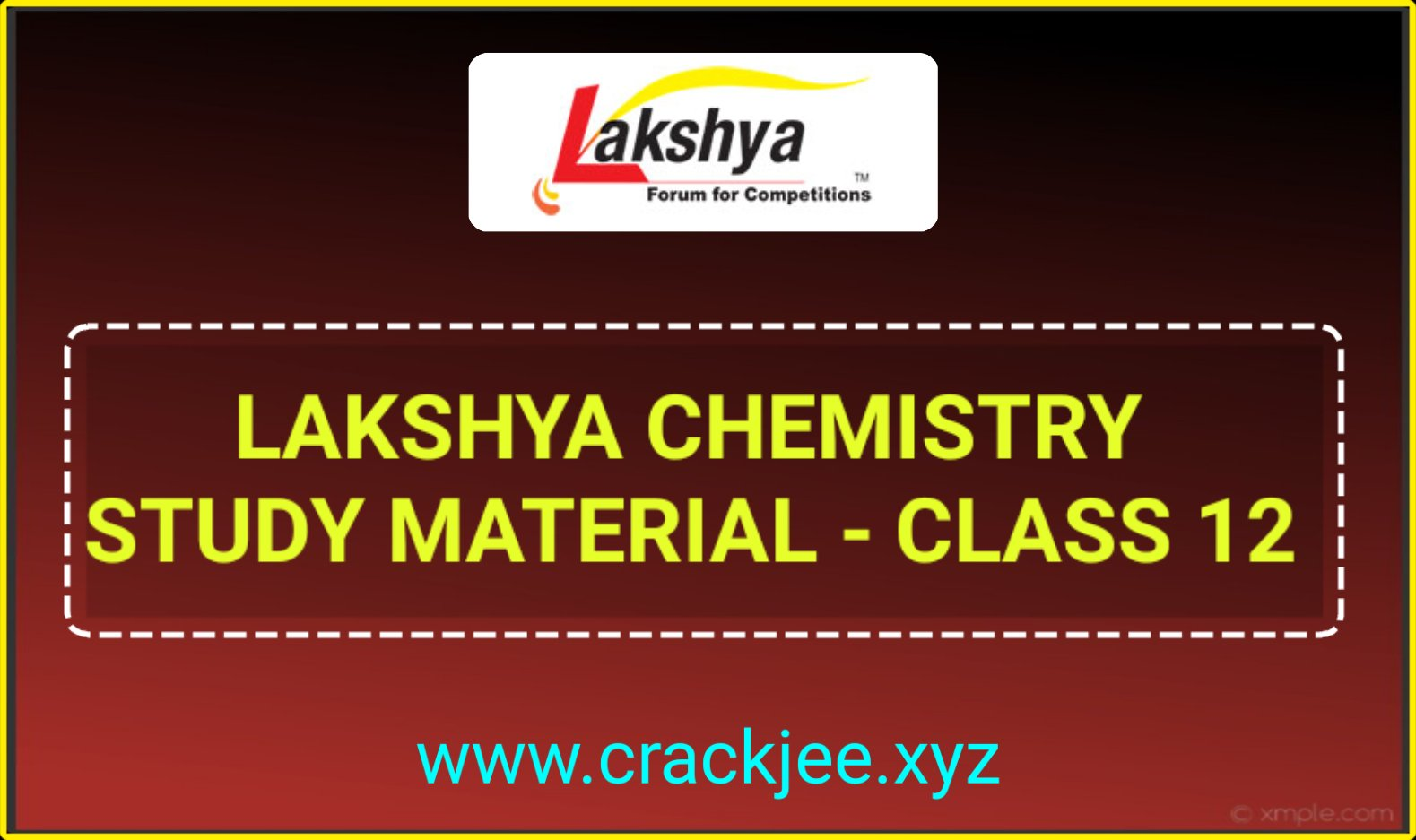 Lakshya Robomate Class 12 Chemistry Study Material