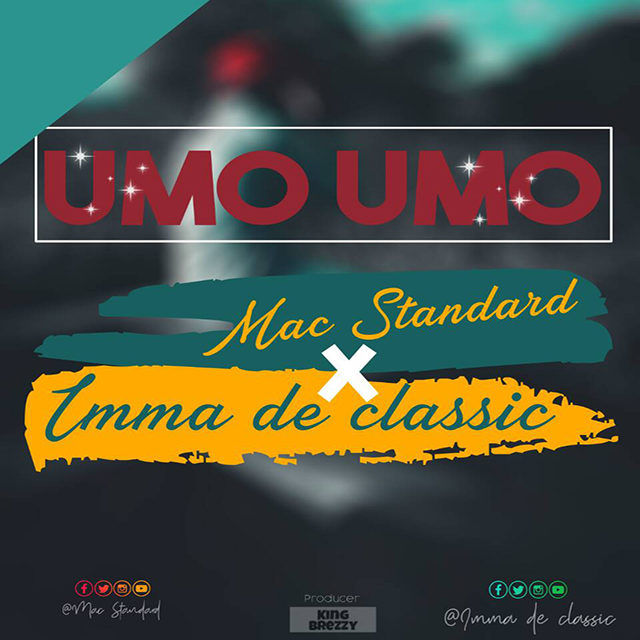 Download Mp3 | Mac Standard & Imma De Classic - Umo Umo