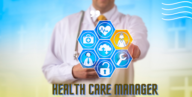 Health Care Management and Health Care Managers