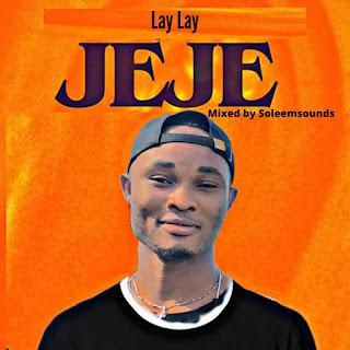 LAY LAY - JEJE
