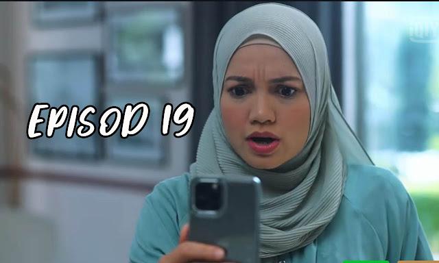 Drama Sabarlah Duhai Hati Episod 19 Full
