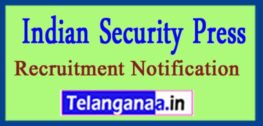 Indian Security Press Recruitment Notification