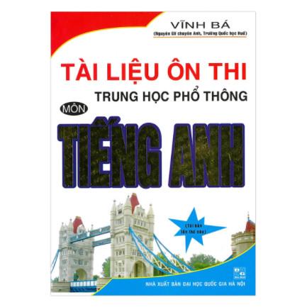 Tài Liệu Ôn Thi Trung Học Phổ Thông Môn Tiếng Anh ebook PDF-EPUB-AWZ3-PRC-MOBI