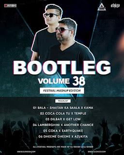 BOOTLEG VOLUME 38 - REMIX - DJ RAVISH X DJ CHICO