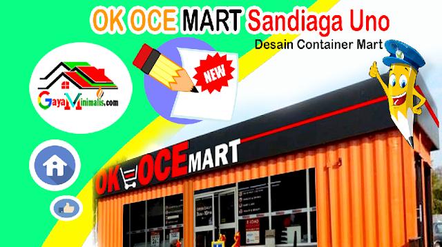 Desain OK OCE Mart Ala Sandiaga Uno