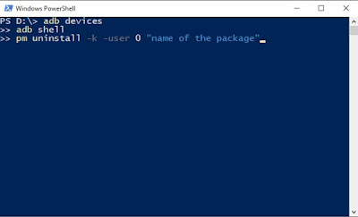 """adb devices adb shell pm uninstall –k —user 0 """"name of the package"""""""
