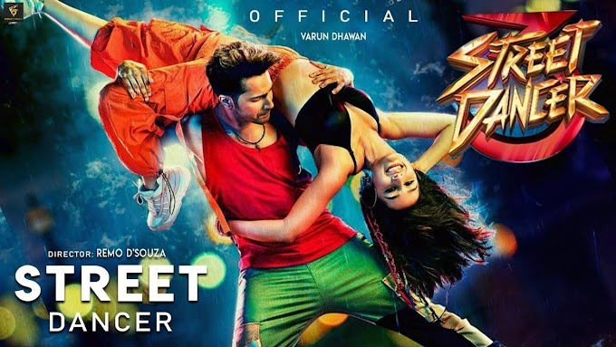 Street Dancer 3 Movie Story|Cast|Trailer|release date