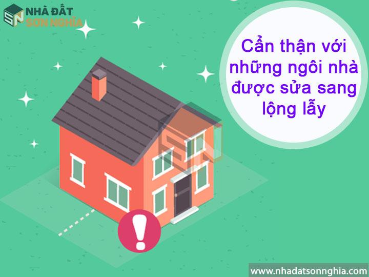 Cẩn thận với những ngôi nhà được sửa lộng lẫy