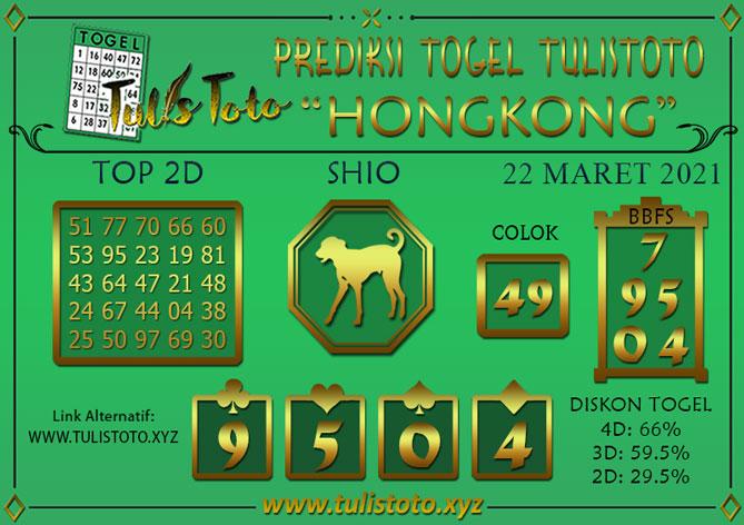 Prediksi Togel HONGKONG TULISTOTO 22 MARET 2021