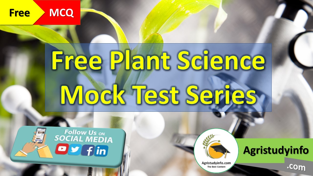 Read more about the article Plant Science Mock Test Series for ICAR, JRF, NABARD, BHU, Pre-PG, AFO, AAO, All Agriculture Exams