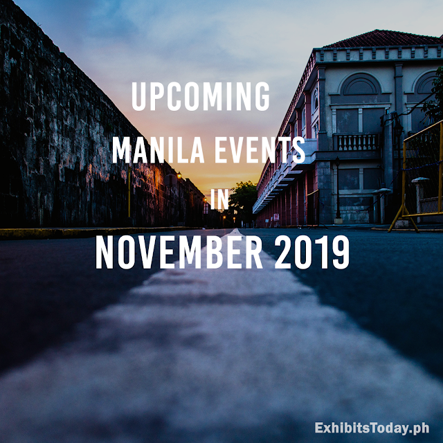 Upcoming Manila Events in November 2019