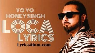 Yo Yo Honey Singh's loca song lyrics hindi me