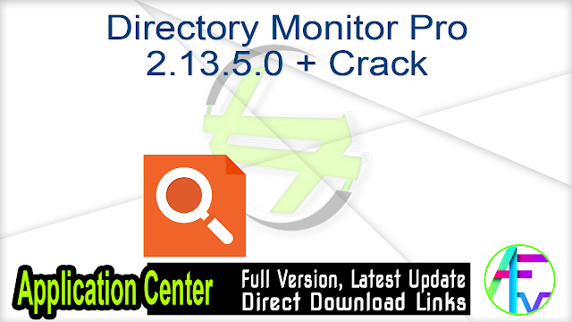 Directory Monitor Pro 2.13.5.0 + Crack