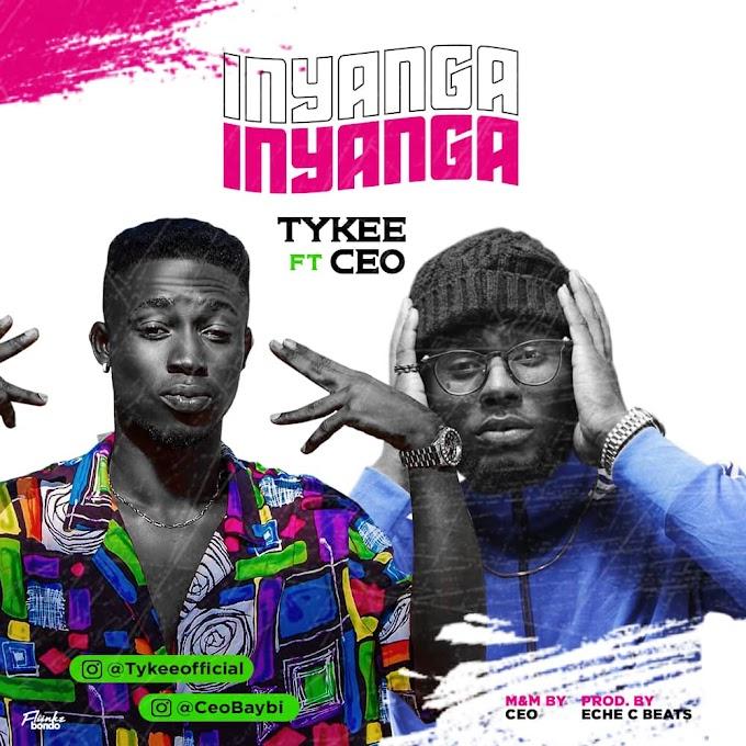 Birthday Promo music 6] Tykee - Inyanga Ft CEO