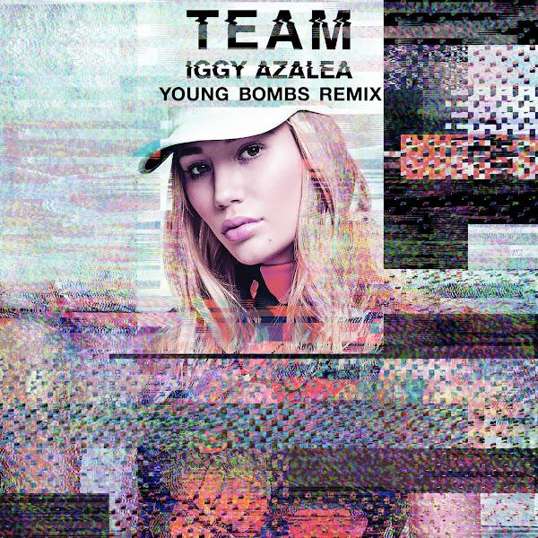 Iggy Azalea - Team (Young Bombs Remix) - Single Cover