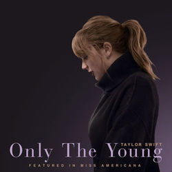 Baixar Only The Young (Featured in Miss Americana) - Taylor Swift Mp3