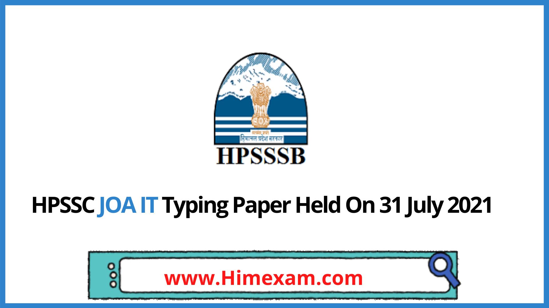 HPSSC JOA IT Typing Paper Held On 31 July 2021