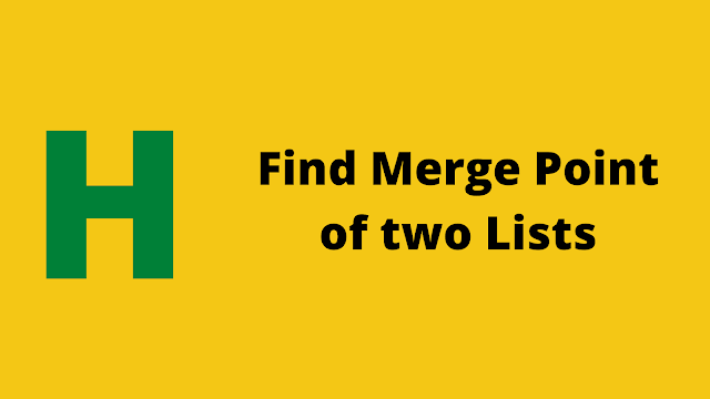 HackerRank Find Merge Point of Two Lists problem solution