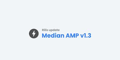Rilis Median AMP v1.3