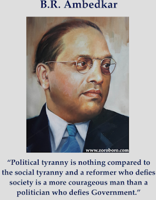 B.R. Ambedkar Quotes,B.R. Ambedkar, Right Quotes, Constitution Quotes,Justice Quotes,Babasaheb Ambedkar Jayanti,B R Ambedkar Inspiring quotes,B R Ambedkar Motivational quotes