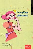 Las niñas ya no quieren ser princesas, de Covadonga González-Pola