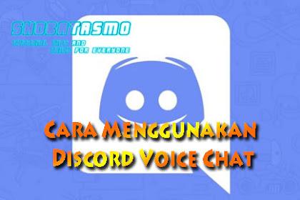 Cara Menggunakan Discord Voice Chat Di Android dan Komputer