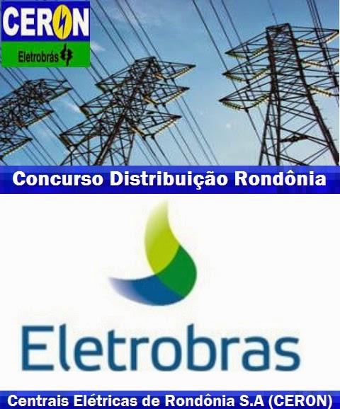 Apostila Eletrobras Rondônia abre concurso CERON 2014 para todos os cargos.