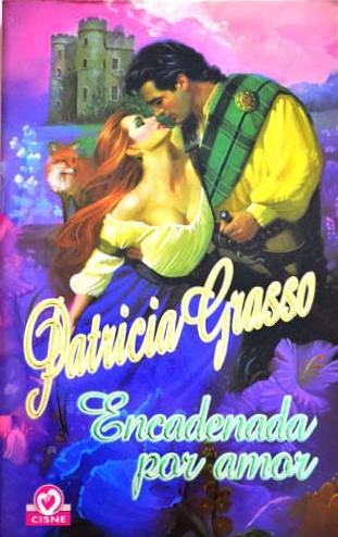 Encadenada Por Amor – Patricia Grasso