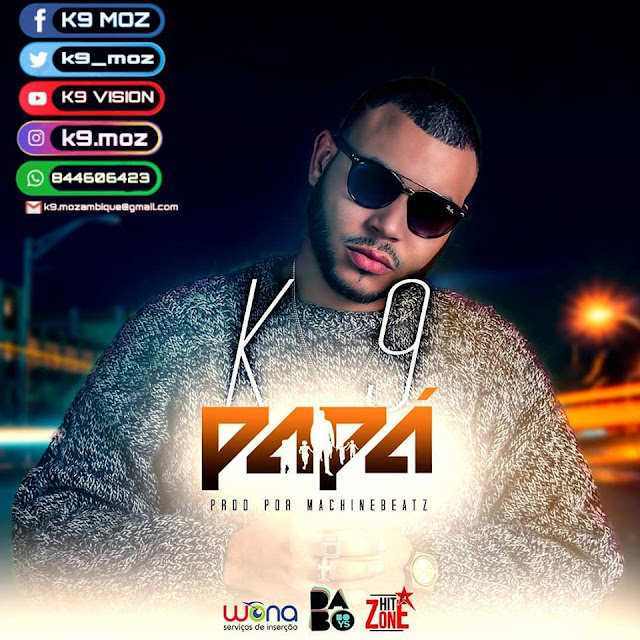 K9 - Papá (Prod. Machine Beatz)