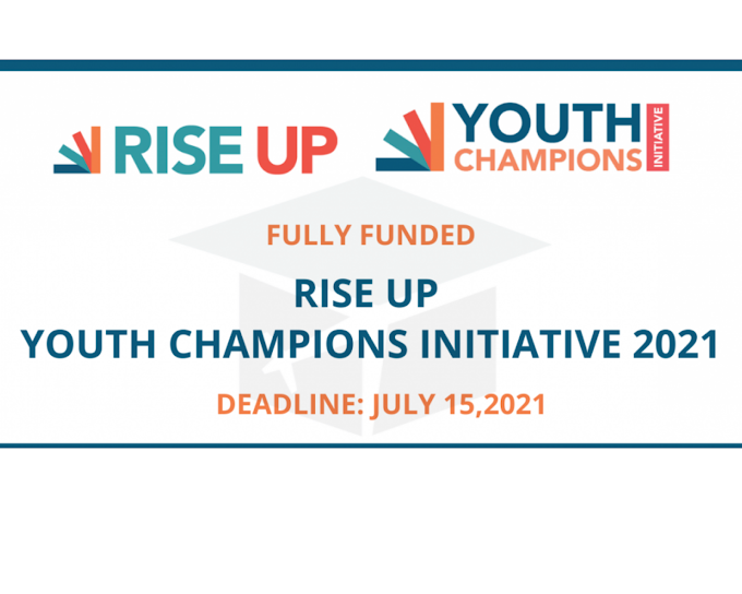 Rise Up Youth Champions Initiative 2021 | Fully Funded