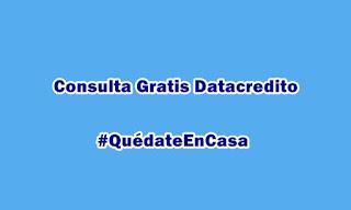 Consulta gratis en Datacredito por la cuarentena del coronavirus