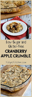 Low-Sugar and Gluten-Free Cranberry Apple Crumble [found on KalynsKitchen.com]