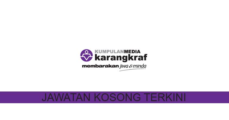 Kekosongan Terkini di Kumpulan Media Karangkraf