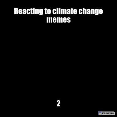 climate change meme, instagram, climatememes420